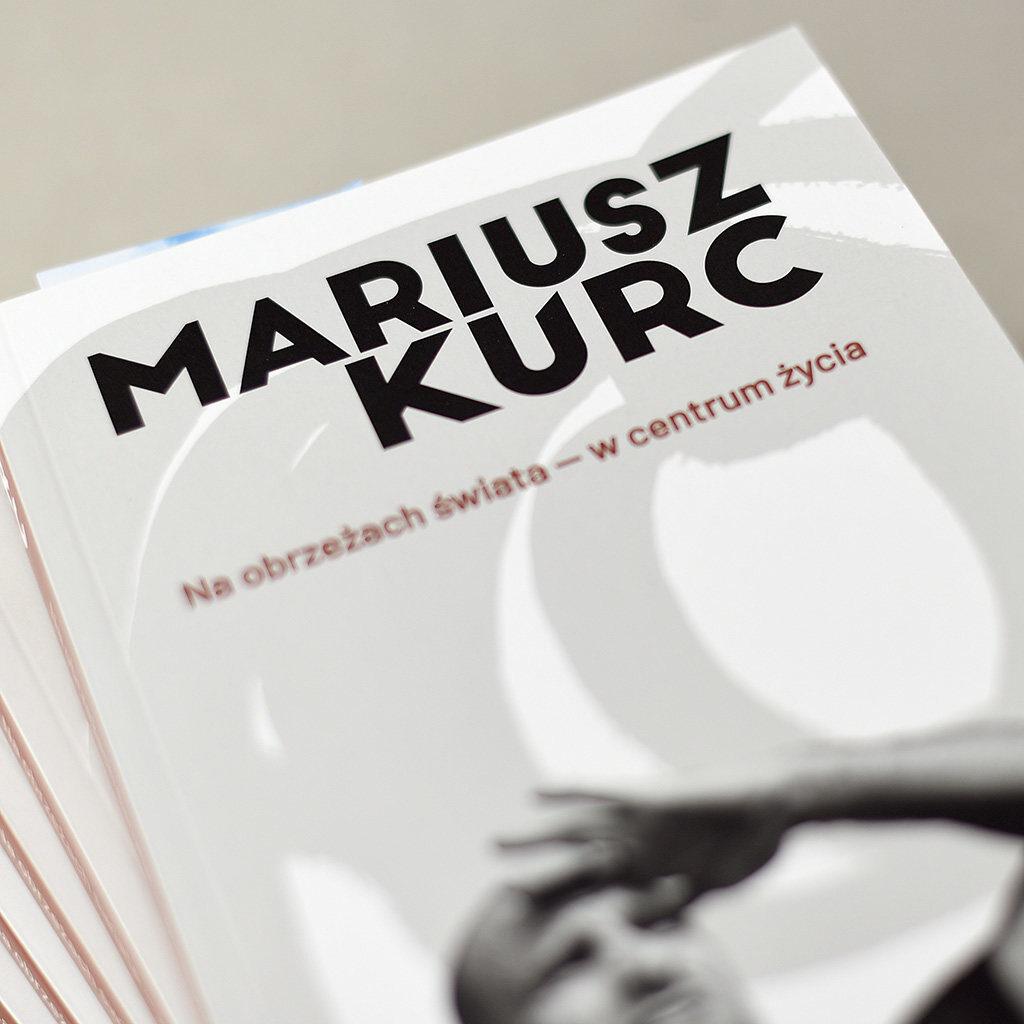 Mariusz Kurc okładka książki Na obrzeżach świata w centrum życia